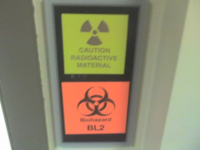 Caution, radioactive material; Biohazard BL2